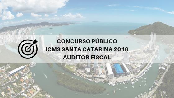 Concurso ICMS SC 2018