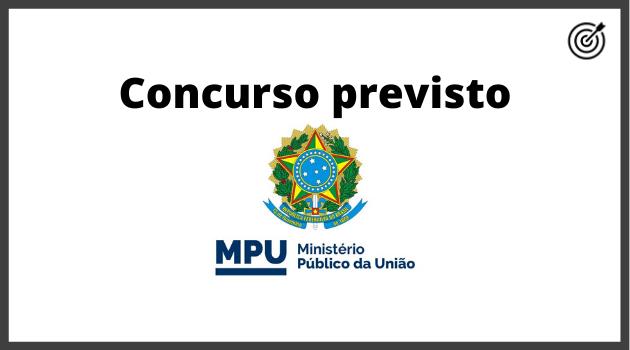 Concurso MPU 2020 - PREVISÃO